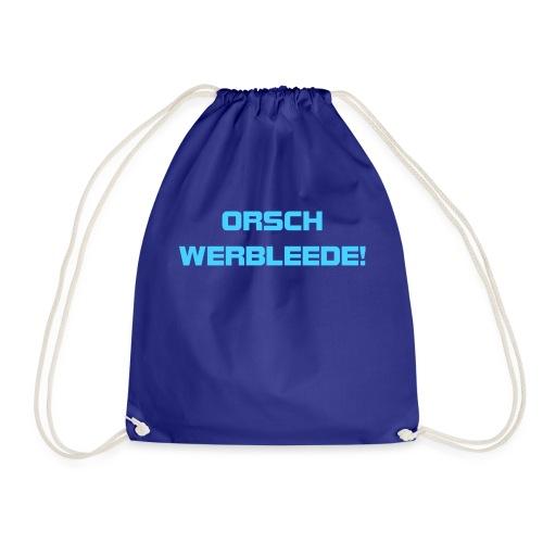 ORSCHWERBLEEDE Sachsen lustig Geschenk Heimat - Turnbeutel