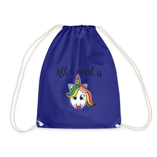 All i need is Unicorn - Drawstring Bag