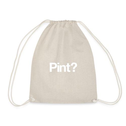 Tee1500 pint 01b - Drawstring Bag
