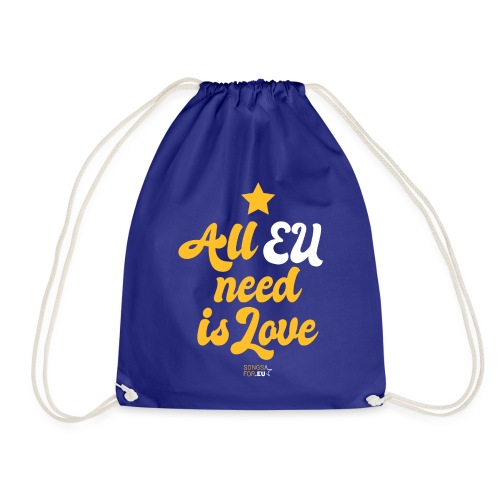 All EU needs is Love | SongsFor.EU - Drawstring Bag