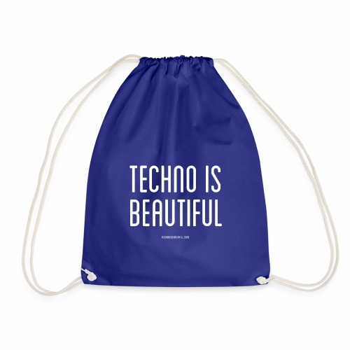 Techno Is Beautiful Text - Turnbeutel