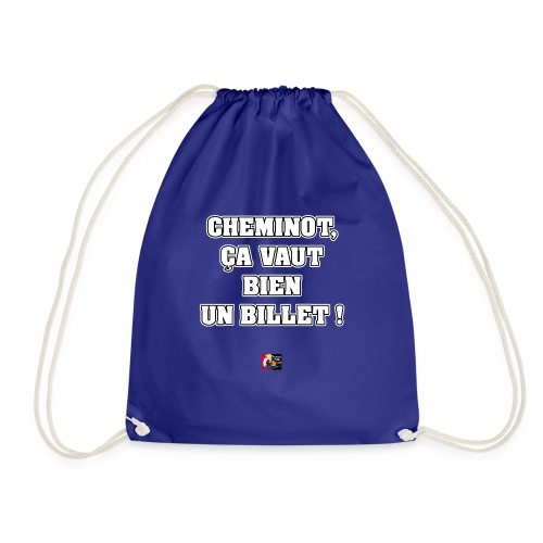 CHEMINOT, ÇA VAUT BIEN UN BILLET ! - JEUX DE MOTS - Sac de sport léger