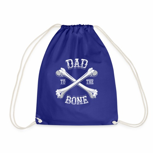 Dad To The Bone Funny Crossbones Pun Father's Day - Drawstring Bag