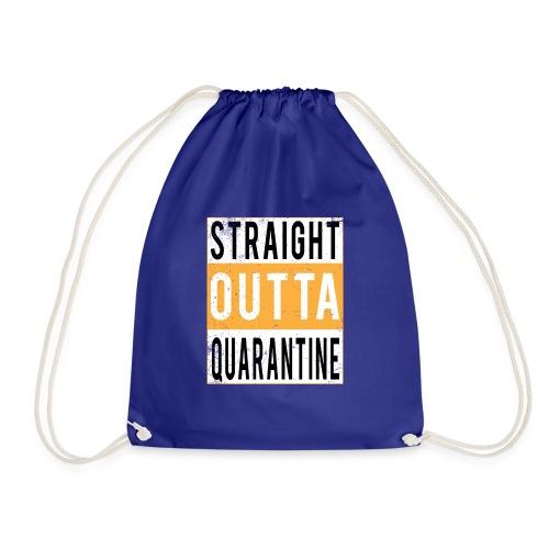 straight outta quarantine - Sac de sport léger