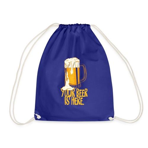 Your beer is here | Bierliebhaber - Turnbeutel