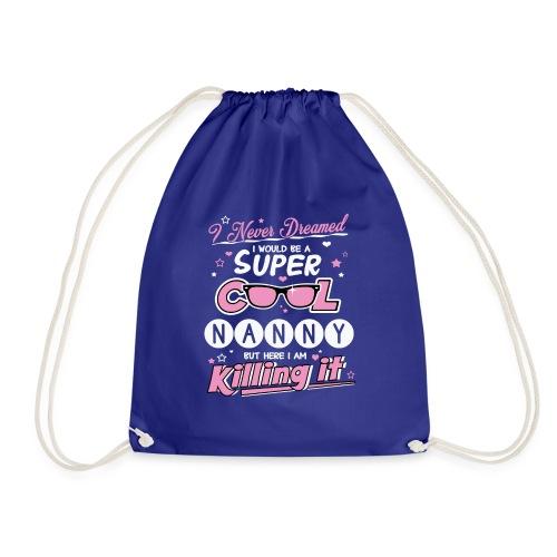 Super Cool Nanny - Drawstring Bag