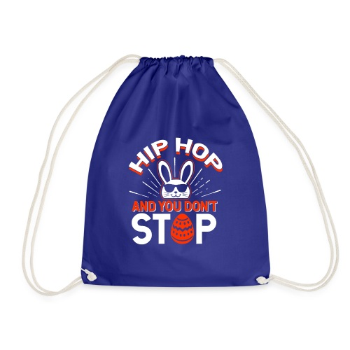 Hip Hop and You Don t Stop - Ostern - Turnbeutel