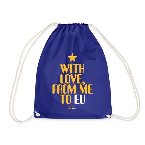 With Love, from me to EU   SongsFor.EU - Drawstring Bag