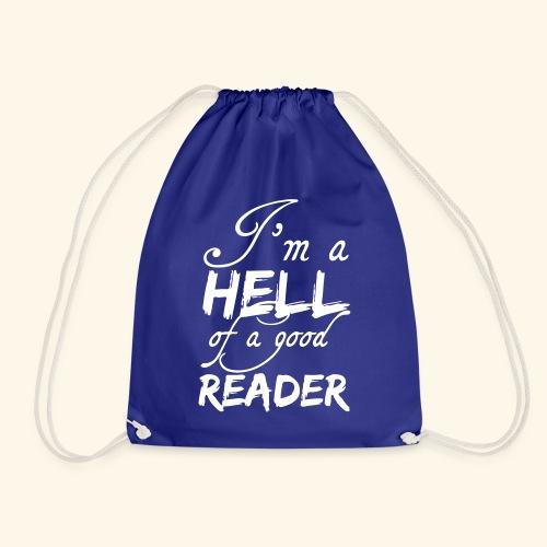 Hell of a good Reader - Drawstring Bag