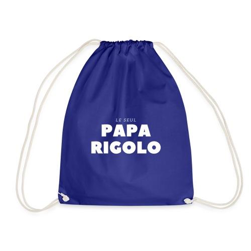 LE SEUL PAPA RIGOLO - Sac de sport léger