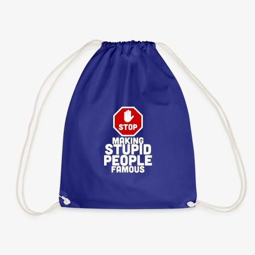stupid-famous-transparent - Drawstring Bag