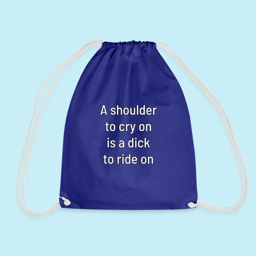 A shoulder to cry on - Sac de sport léger