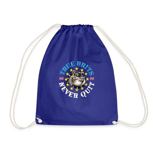 True Brits Never Quit Mens T'shirt - Drawstring Bag