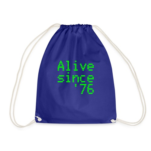 Alive since '76. 40th birthday shirt - Drawstring Bag