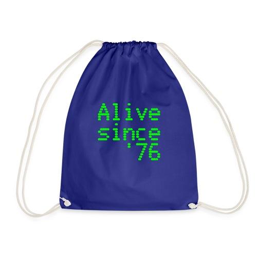 Alive since '76. 40th birthday shirt - Drawstring Bag