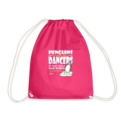 Penguins would be great dancers - Gymnastikpåse