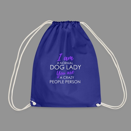 I am a normal dog lady - - Drawstring Bag