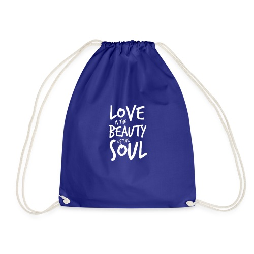 Love is the beauty of the soul B - Sacca sportiva