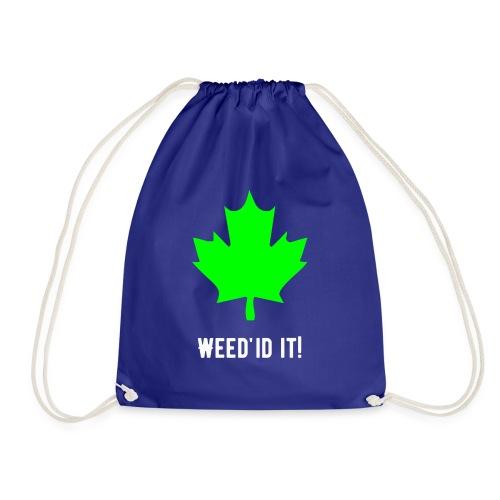 Weed'id it! - Drawstring Bag
