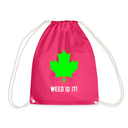 Weed'id it! - Drawstring Bag