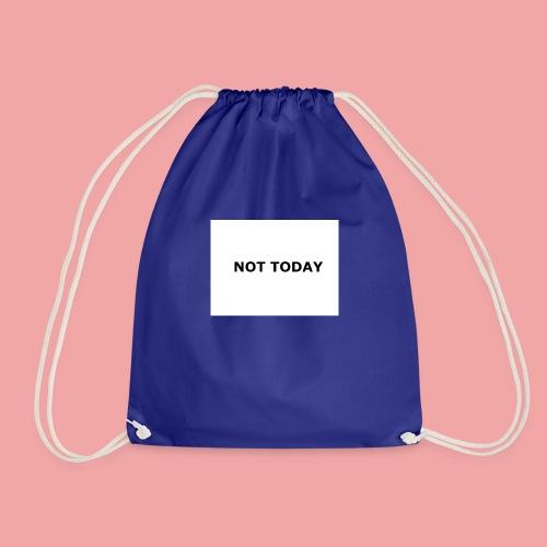 Not Today - Turnbeutel
