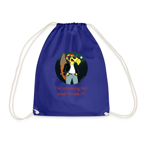 I'm smoking hot and I know it - Drawstring Bag