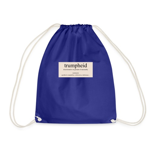 trumpheid synonyms - Drawstring Bag