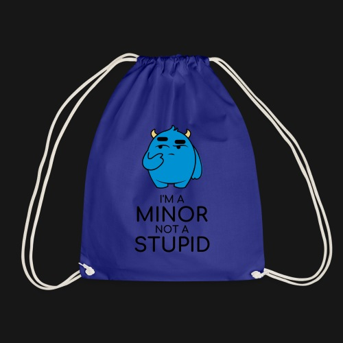 I'm a minor not a stupid - Sacca sportiva