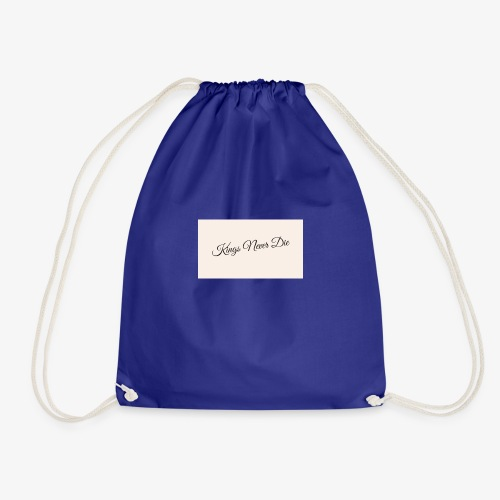 Kings Never Die - Drawstring Bag