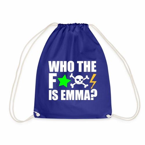 who the fuck is emma? MDMA Ecstasy Techno Sprüche - Turnbeutel