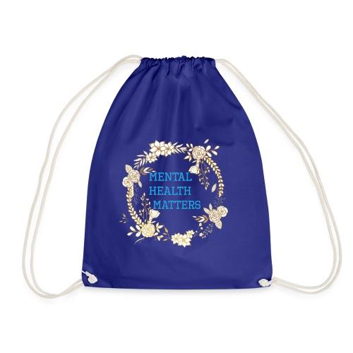 Mental Health Matters - Drawstring Bag