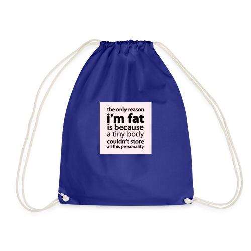 #fatlifepersonality - Gymbag