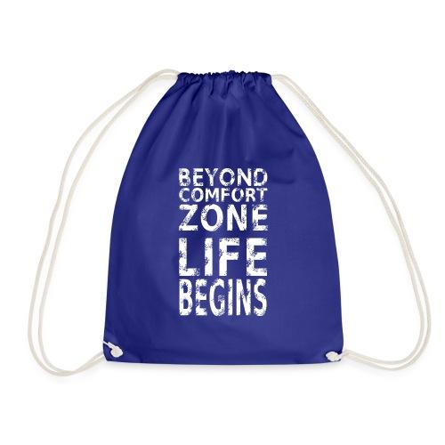 BEYONG COMFORT ZONE LIFE BEGINS - Turnbeutel