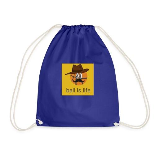 ball is life - Drawstring Bag