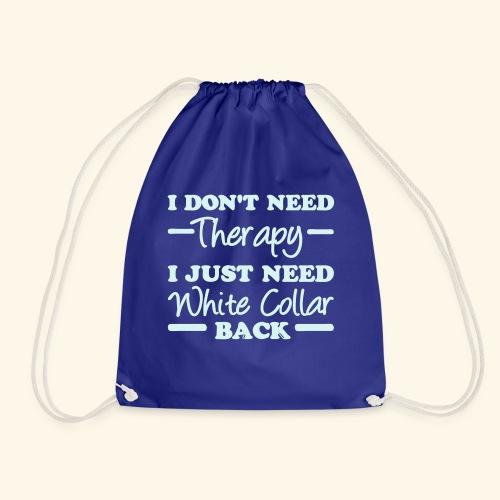 White Collar Therapy White Collar Shirts - Drawstring Bag