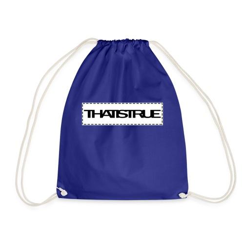 THATISTRUE - Drawstring Bag