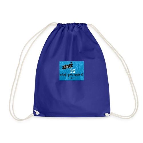 What you make it - Drawstring Bag