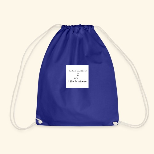 I am fitforbusiness - Drawstring Bag
