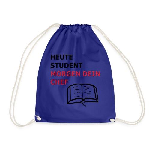 Student , morgen dein Chef Geschenk Geschenkidee - Turnbeutel