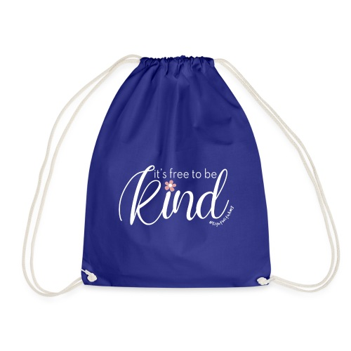 Amy's 'Free to be Kind' design (white txt) - Drawstring Bag