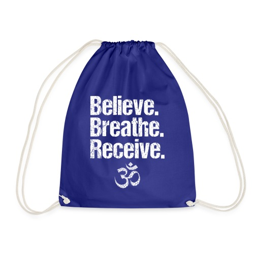 Believe Breathe Receive - Turnbeutel