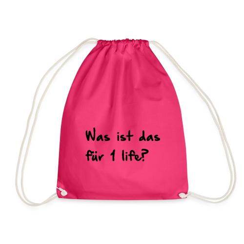 Was ist das für 1 life? (Black Font) - Snapback - Turnbeutel