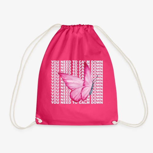 You Need To Calm Down - Drawstring Bag