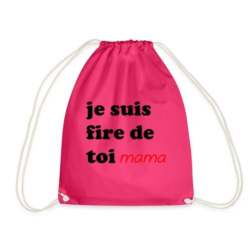 je suis fier de toi mama - Drawstring Bag