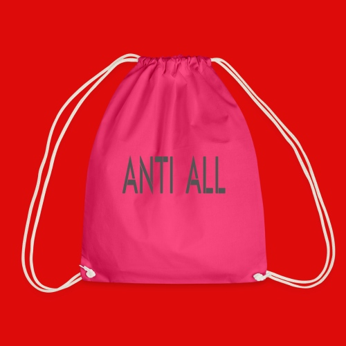 Anti all for the person who against all stupidity - Sac de sport léger