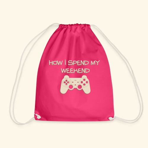 How i Spend my Weekend - Drawstring Bag
