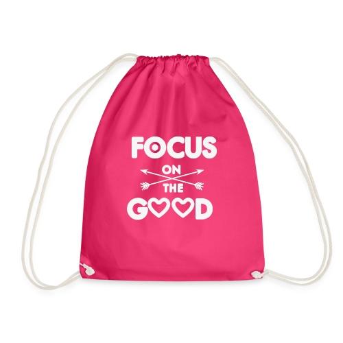 Focus on the Good - Motivierendes Motto - Turnbeutel