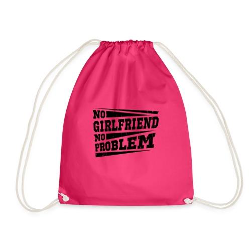 No Girlfriend No Problem - Turnbeutel