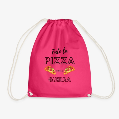 Fate la pizza, non la guerra! - Drawstring Bag