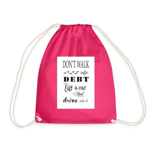 Funny Quote - Drawstring Bag